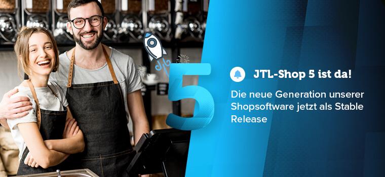 Der neue JTL-Shop5 Version 5.0.1 ist bald verfügbar
